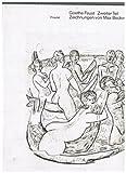 Faust. Der Tragödie zweiter Teil mit den 143 Federzeichnungen von Max Beckmann