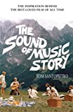 img - for The Sound of Music Story by Tom Santopietro (2015-02-26) book / textbook / text book
