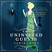 The Uninvited Guests: A Novel | [Sadie Jones]