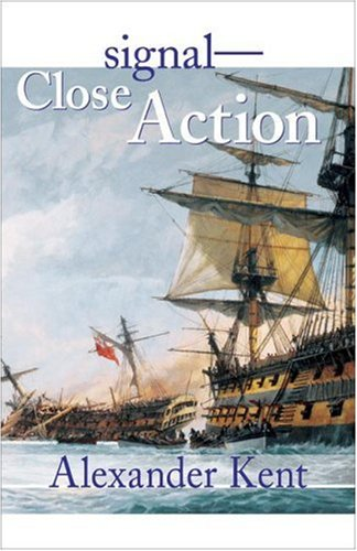 Image for Signal-Close Action! (The Bolitho Novels) (Vol 12)
