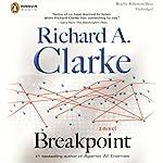 Breakpoint | Richard A. Clarke