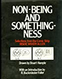 Non-being and somethingness: Selections from the comic strip INSIDE WOODY ALLEN (0394735900) by Woody Allen