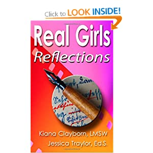 Real Girls: Reflections Jessica Traylor, Kiana Clayborn and Daniel Sergent