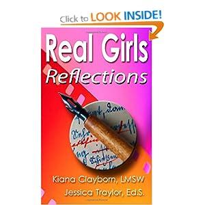 Real Girls: Reflections Jessica Traylor, Kiana Clayborn and Daniel Sergent