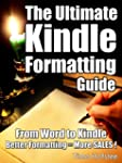The Ultimate Kindle Formatting Guide:...