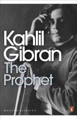 Khalil Gibran - The Prophet (Penguin Modern Classics)