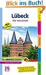 Lübeck. Die Hansestadt