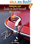 Porsche 356 Guide to Do-It-Yourself R...
