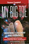 My Big Toe: A Trilogy Unifying Philos...