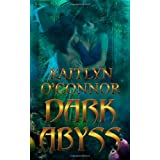 Dark Abyss ~ Kaitlyn O'Connor