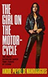 img - for The Girl on the Motorcycle book / textbook / text book