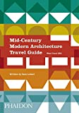 img - for Mid-Century Modern Architecture Travel Guide: West Coast USA book / textbook / text book
