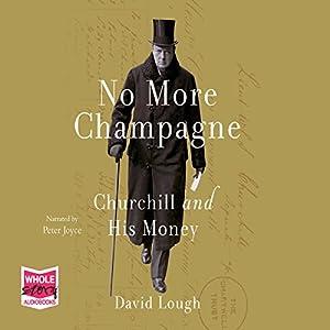 No More Champagne Audiobook