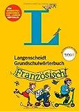 Langenscheidt Grundschulwörterbuch Französisch - Buch (Ting-Ausgabe): Mit Spielen für den Ting-Stift (Langenscheidt Grundschulwörterbücher)