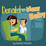 Donald and the New Baby | Donald Massetti