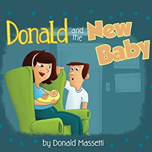 Donald and the New Baby | [Donald Massetti]