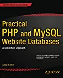 img - for Practical PHP and MySQL Website Databases: A Simplified Approach (Expert's Voice in Web Development) book / textbook / text book