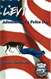 Levi: Adventures of a Police Dog