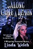 Along Came a Demon (Whisperings) (Whisperings Paranormal Mystery)