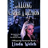 Along Came a Demon (Whisperings) (Whisperings Paranormal Mystery)by Linda Welch