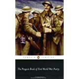 The Penguin Book of First World War Poetry (Penguin Classics)by Various contributors