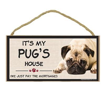Imagine This Wood Breed Decorative Mortgage Sign, Pug