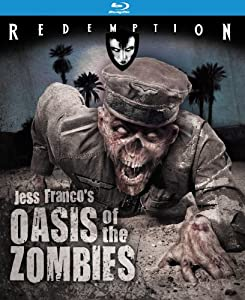 Oasis of the Zombies: Remastered Edition [Blu-ray]