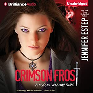 Crimson Frost: Mythos Academy, Book 4 | [Jennifer Estep]