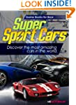 Super Sport Cars: Discover the most a...