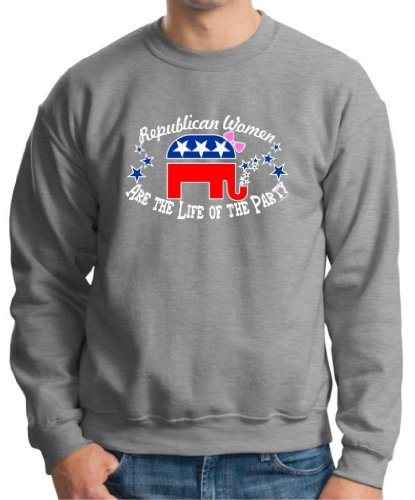 Republican Women Are The Life Of The Party Premium Crewneck Sweatshirt Small Light Steel