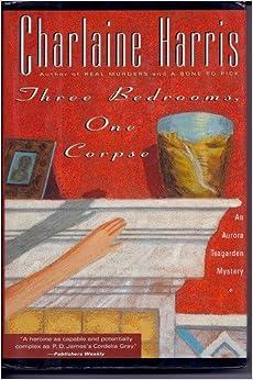 Three Bedrooms One Corpse Aurora Teagarden Mysteries Book 3 Charlaine Harris 9780684196435