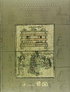 Codice mapa quinatzin. justicia y derechos humanos en el
