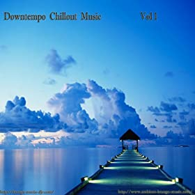 Downtempo Chillout Music, Vol. 1