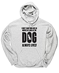 HippoWarehouse I don't care who dies in movies as long as the dog always lives unisex Hoodie hooded top