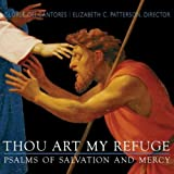 Thou Art My Refuge - Psalms of Salvation and Mercy