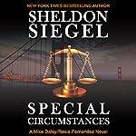 Special Circumstances: Mike Daley/Rosie Fernandez Legal Thriller, Book 1 | Sheldon Siegel