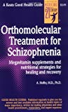 Orthomolecular Treatment for Schizophrenia