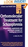 Orthomolecular Treatment for Schizoph...