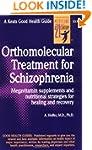 Orthomolecular Treatment for Schizoph...