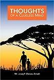 Thoughts of a Clueless Mind (Joseph Owusu-Ansah)