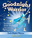Goodnight Warrior: Gods Mighty Warrio...