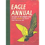 Eagle Annual: The Best of the 1950s Comicby Daniel Tatarsky