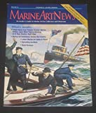 img - for Marine Art News: An Insider's Guide to Marine Art for Collectors and Historians - Volume 14 - Complimentary 11th Anniversary Issue book / textbook / text book
