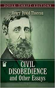 in disobedience and other essays Get this from a library civil disobedience, and other essays [henry david thoreau philip smith] -- philosopher, naturalist, poet and rugged individualist, henry david thoreau (1817-1862) has inspired generations of readers to think for themselves, to follow the dictates of their own conscience and.