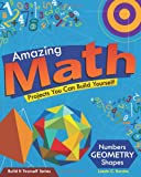 img - for Amazing Math Projects You Can Build Yourself (Build It Yourself series) book / textbook / text book