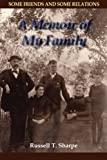 img - for Some Friends and Some Relations: A Memoir of My Family book / textbook / text book