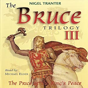 The Bruce Trilogy 3: The Price of the King's Peace | [Nigel Tranter]