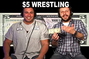 5 Dollar Wrestling Volume 1