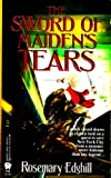 The Sword of Maiden's Tears (Twelve Treasures) (0886776228) by Edghill, Rosemary