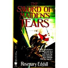 The Sword of Maiden's Tears (Twelve Treasures) by Rosemary Edghill